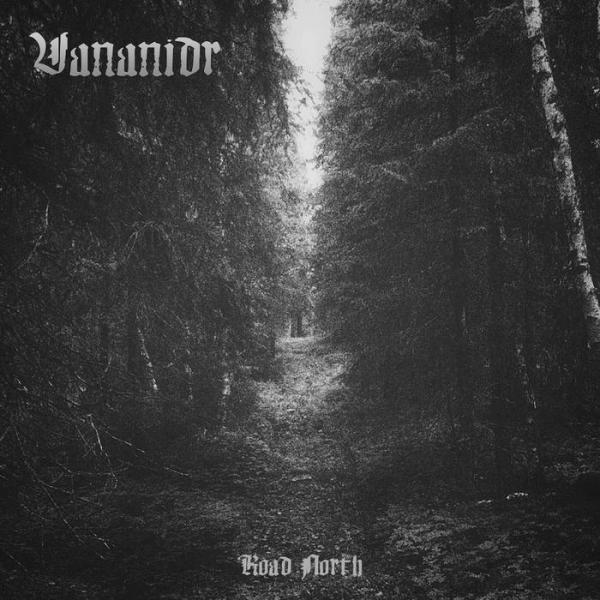 VANANIDR : Road North