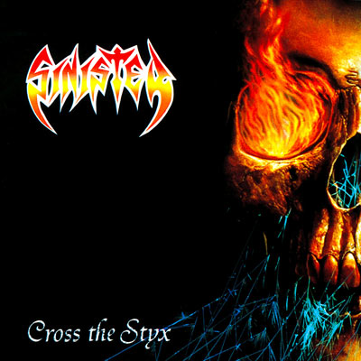 SINISTER : Cross the Styx