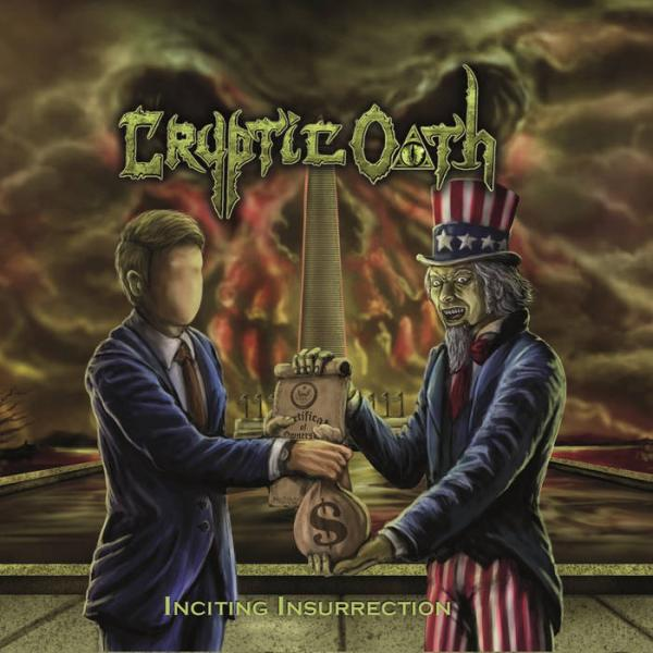 CRYPTIC OATH : Inciting Insurrection