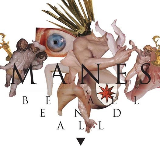 MANES : Be All End All