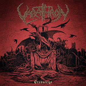VARATHRON : Crowsreign