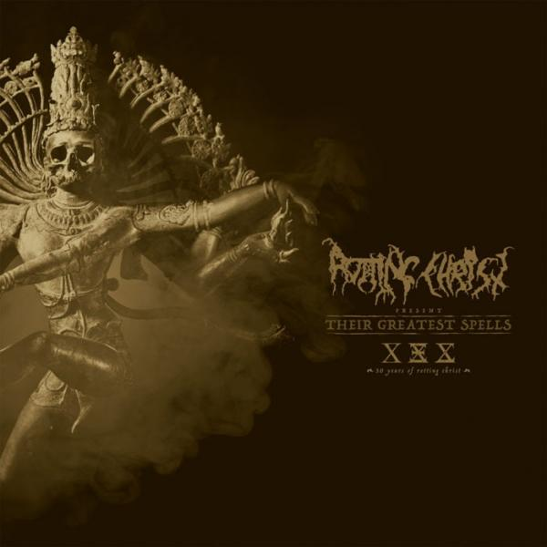 ROTTING CHRIST : Their Greatest Spells: 30 Years of Rotting Christ