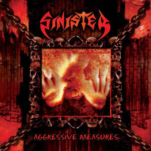 SINISTER : Aggressive Measures