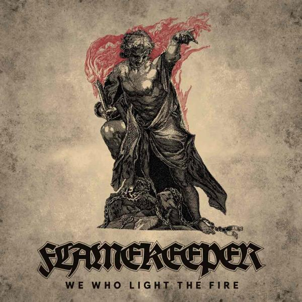FLAMEKEEPER : We Who Light the Fire