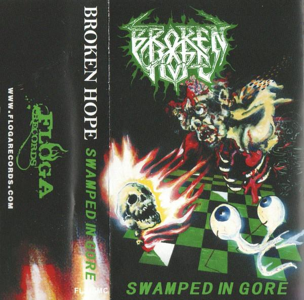BROKEN HOPE : Swamped In Gore