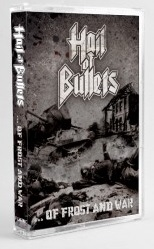 HAIL OF BULLETS : ...of Frost and War