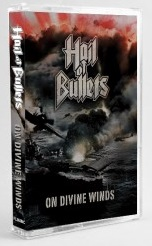 HAIL OF BULLETS : On Divine Winds