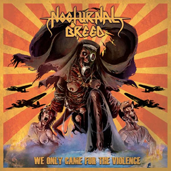 NOCTURNAL BREED : We Only Came for the Violence
