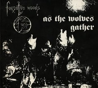 FORGOTTEN WOODS : As the Wolves Gather