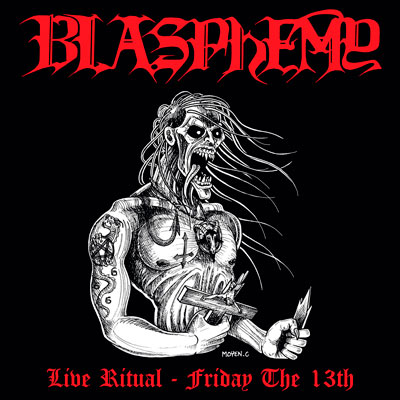 BLASPHEMY : Live Ritual: Friday the 13th DIE HARD
