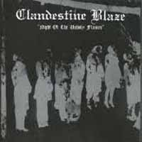 CLANDESTINE BLAZE : Night of the Unholy Flames 2ND HAND