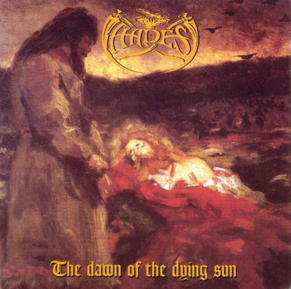 HADES : The Dawn of the Dying Sun
