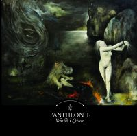 PANTHEON I : Worlds I Create