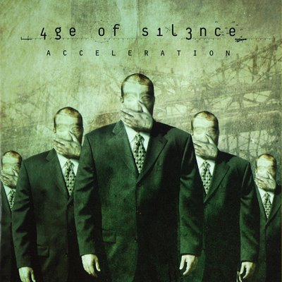 AGE OF SILENCE : Acceleration *
