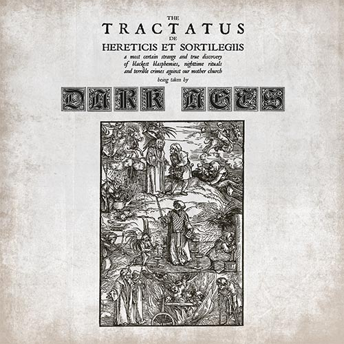 DARK AGES : The Tractatus De Hereticis Et Sortilegiis
