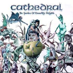 CATHEDRAL : The Garden of Unearthly Delights 2ND HAND