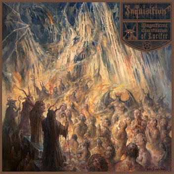 INQUISITION : Magnificent Glorification Of Lucifer 2ND HAND