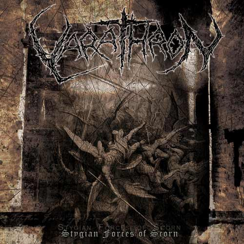VARATHRON : Stygian Forces of Scorn