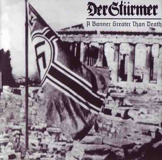 DER STÜRMER : A Banner Greater Than Death