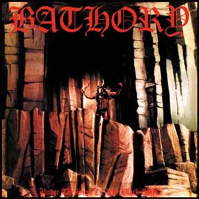 BATHORY : Under the Sign of the Black Mark