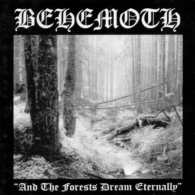 BEHEMOTH : And the Forests Dream Eternally