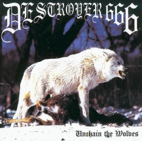 DESTRÖYER 666 : Unchain the Wolves