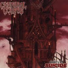 CANNIBAL CORPSE : Gallery of Suicide