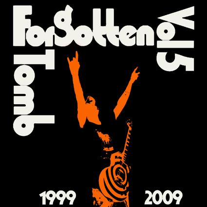 FORGOTTEN TOMB : Vol. 5: 1999-2009