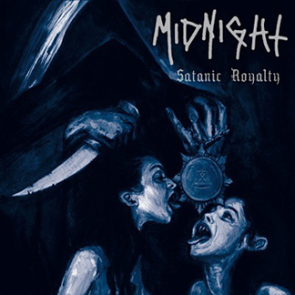 MIDNIGHT : Satanic Royalty 2ND HAND