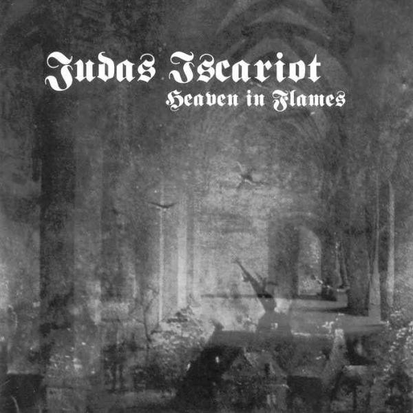 JUDAS ISCARIOT : Heaven in Flames