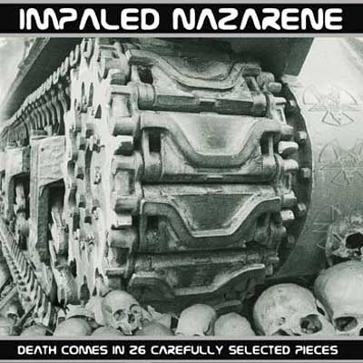 IMPALED NAZARENE : Death Comes in 26 Carefully Selected Pieces