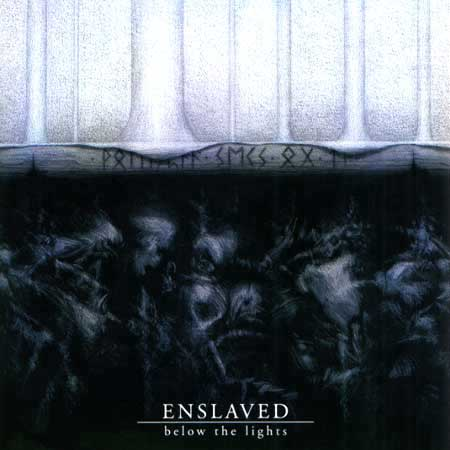 ENSLAVED : Below the Lights