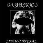 GAAHLSKAGG : Erotic Funeral 2ND HAND