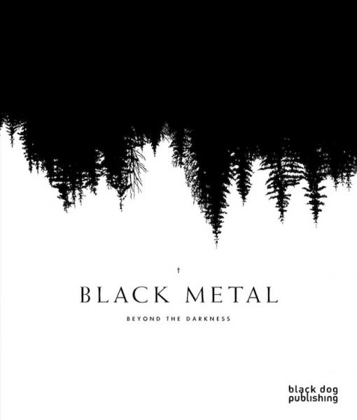 BLACK METAL : Beyond The Darkness