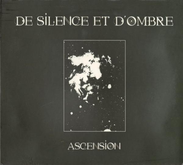 DE SILENCE ET D'OMBRE : Ascension