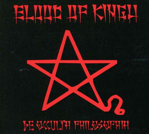 BLOOD OF KINGU : De Occulth Philosophia