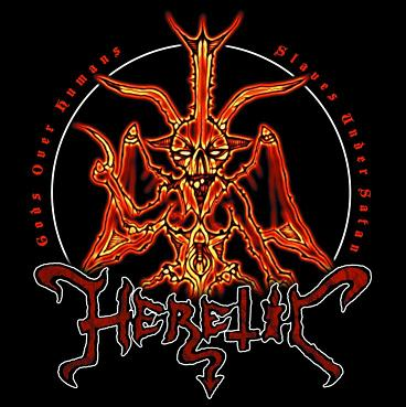 HERETIC : Gods Over Humans, Slaves Under Satan