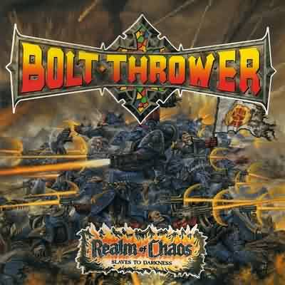 BOLT THROWER : Realm of Chaos