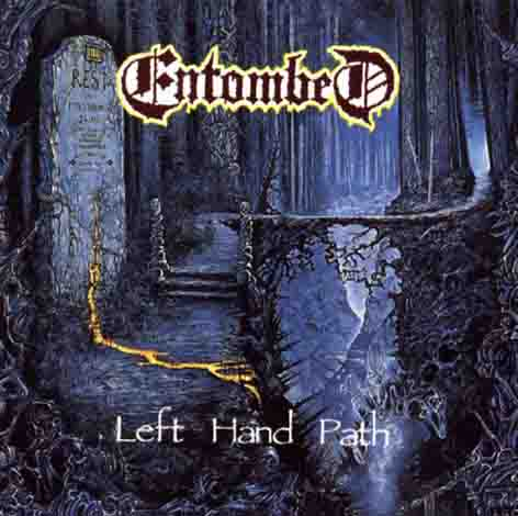 ENTOMBED : Left Hand Path 2ND HAND