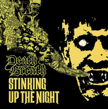 DEATH BREATH : Stinking Up the Night 2ND HAND