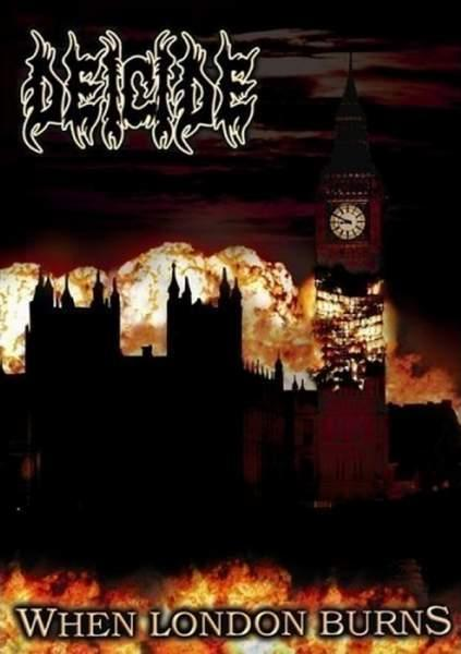 DEICIDE : When London Burns