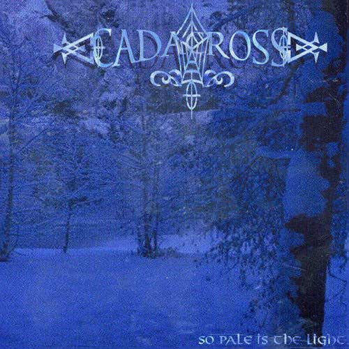 CADACROSS : So Pale Is the Light