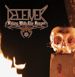 DECEIVER : Riding With The Reaper
