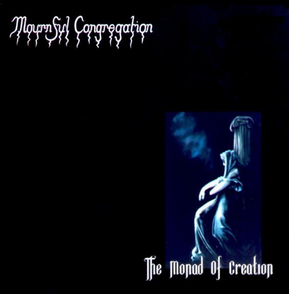 MOURNFUL CONGREGATION : The Monad of Creation