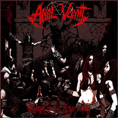 ANAL VOMIT : Gathering of the Putrid Demons