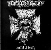 MEPHISTO : Metal of Death