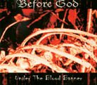 BEFORE GOD : Under the Blood Banner
