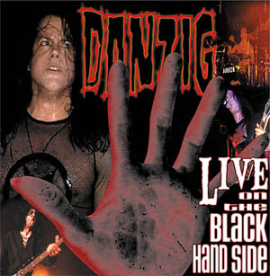DANZIG : Live on the Black Hand Side