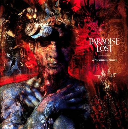 PARADISE LOST : Draconian Times