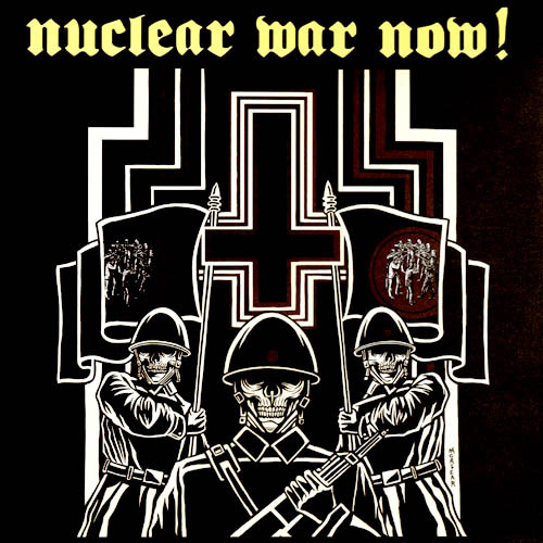 V/A : Nuclear War Now! Volume I